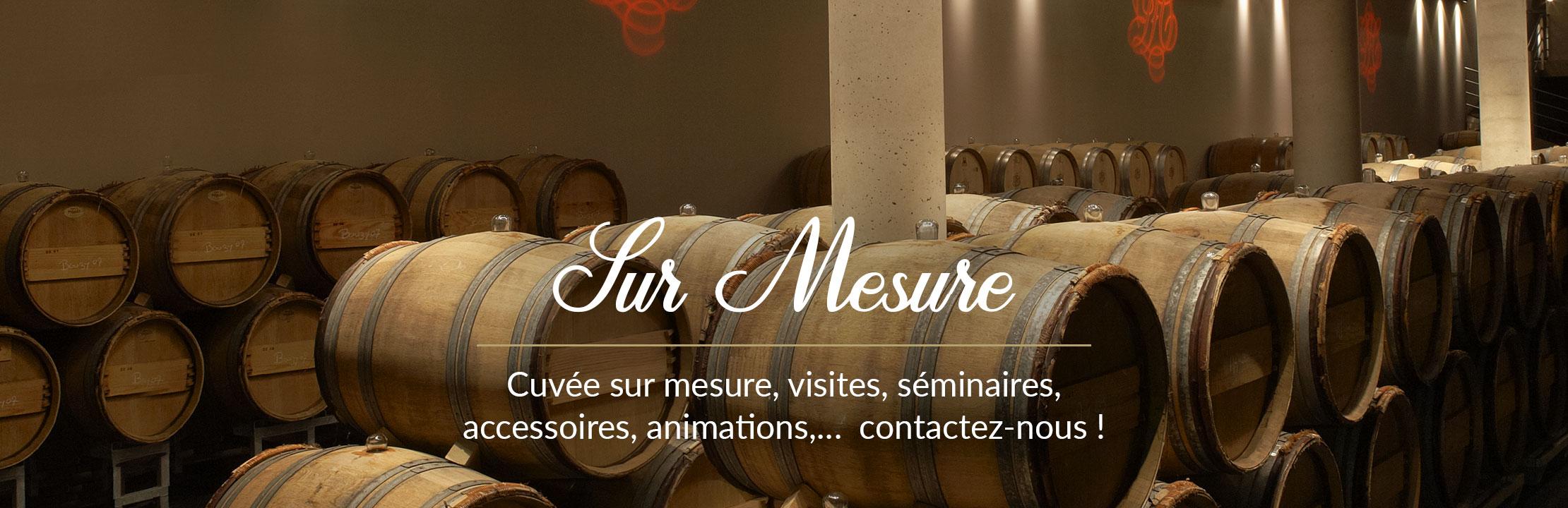 Contactez-nous pour nos offres sur mesure : cuvée spéciale, séminaires, visites,...